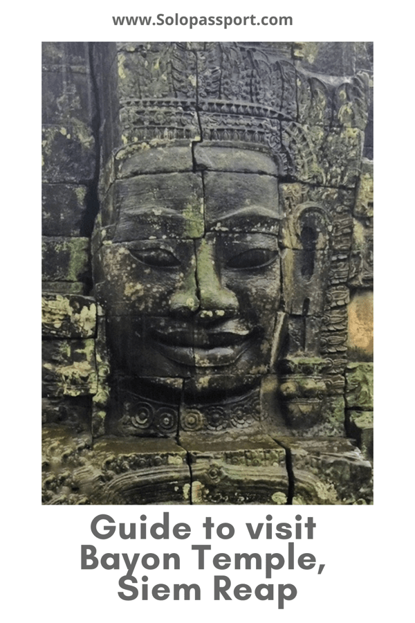 PIN for later reference - Guide for visiting Bayon Temple in Angkor Wat