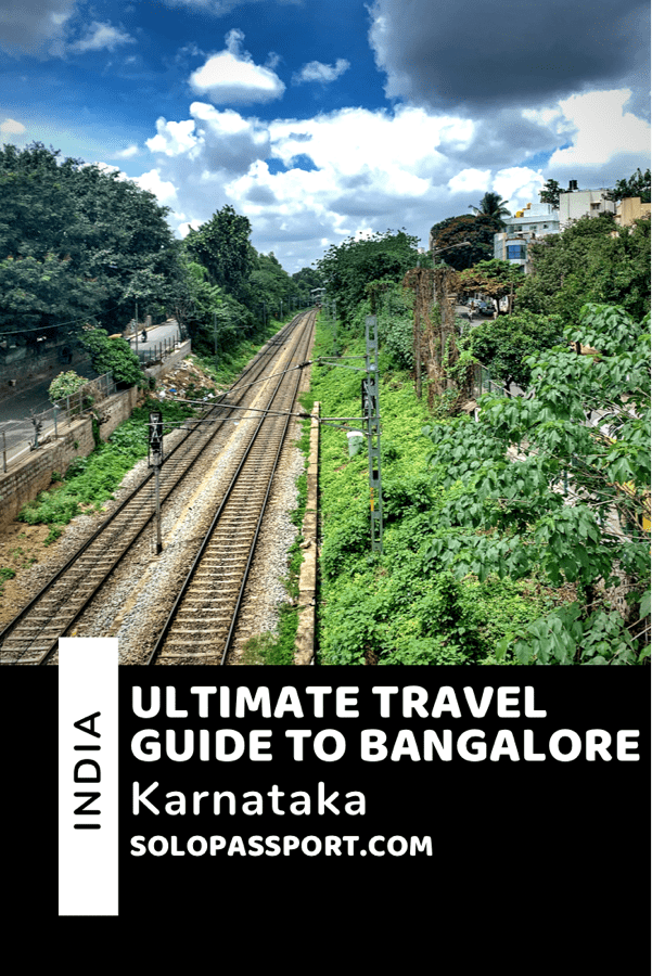 PIN for later reference - Ultimate travel guide to Bangalore