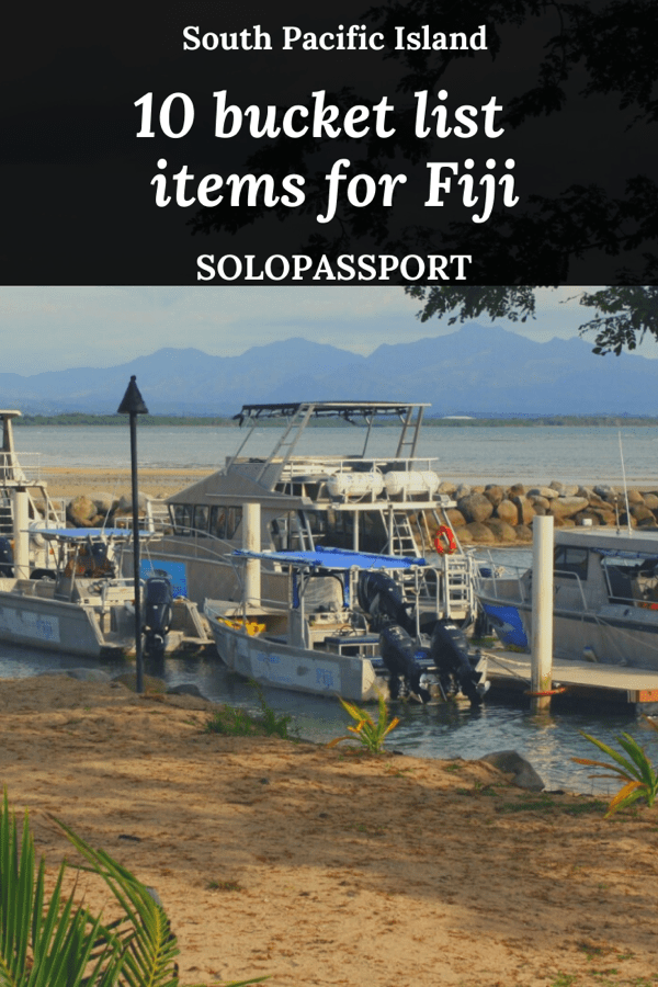 PIN for later reference - 10 ultimate bucket list items for Fiji