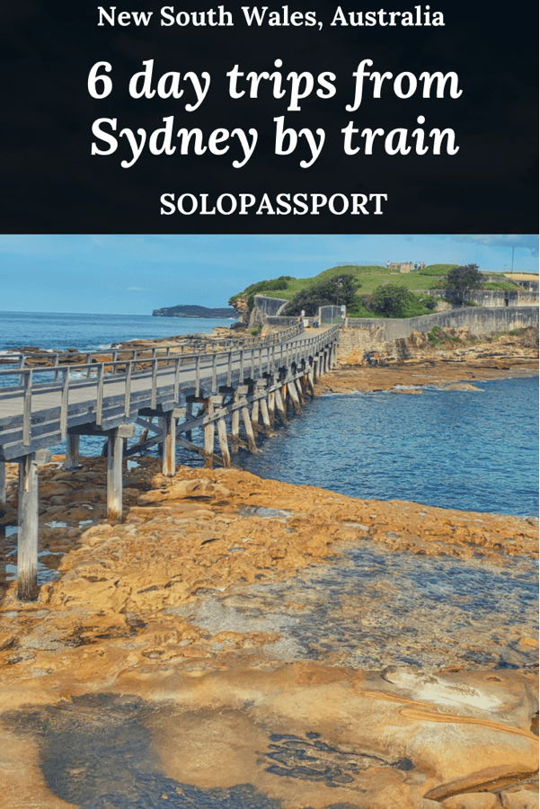 PIN for later reference - 6 day trips from Sydney by train