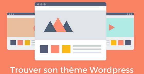 Meilleurs Thèmes WordPress : Comment choisir pour son Blog