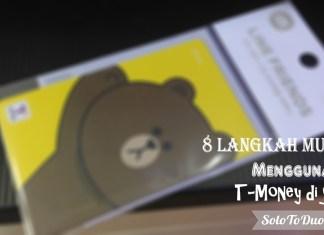 8 Langkah Mudah Menggunakan T-Money di Seoul - Solo To Duo
