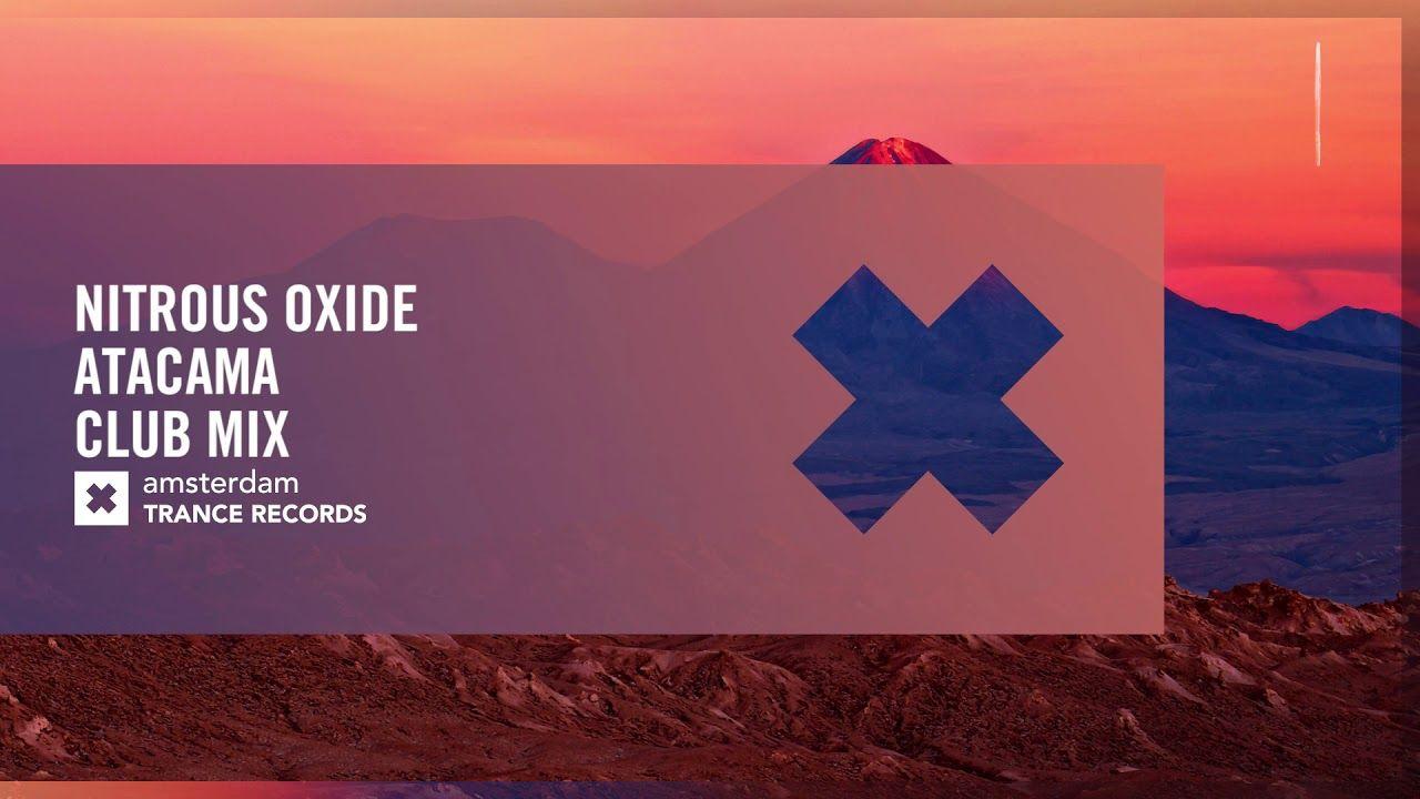 Nitrous Oxide – Atacama (Extended Club Mix)