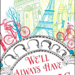 Book Review: We'll Always Have Paris: A Mother/Daughter Adventure by Jennifer Coburn