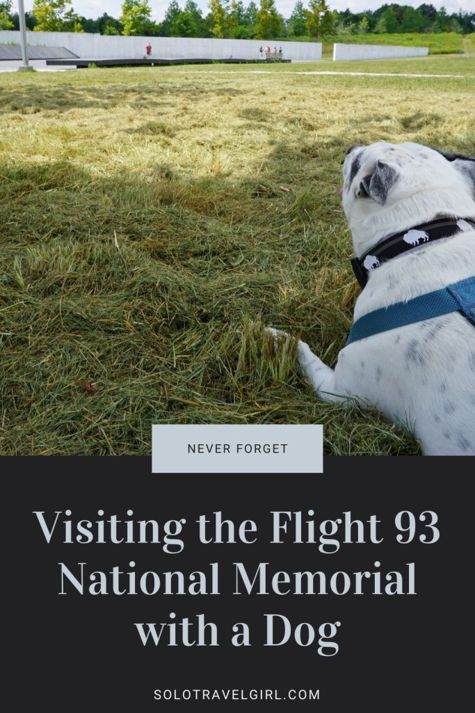 Never Forget: Visiting the Flight 93 National Memorial with My Dog