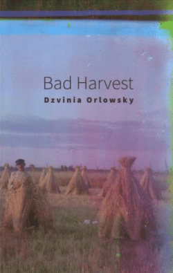 Bad Harvest