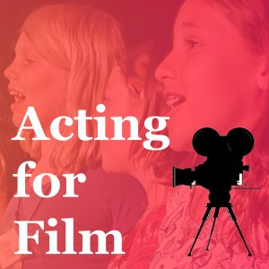 Acting for Film: July 13th - 17th