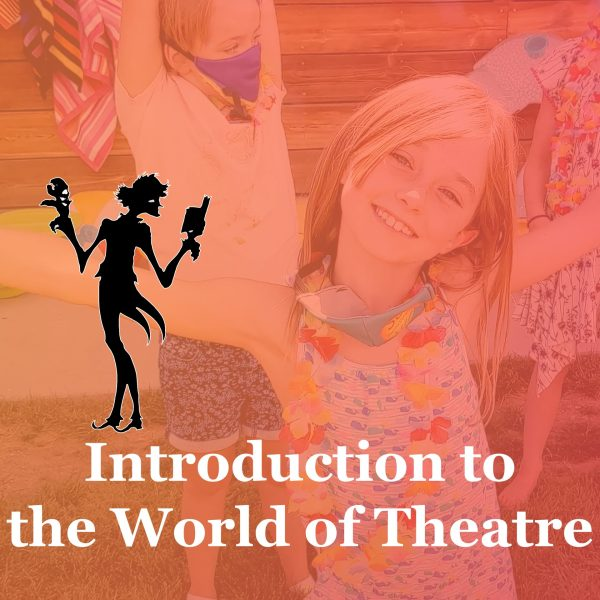 Introduction to the World of Theatre June 7-11