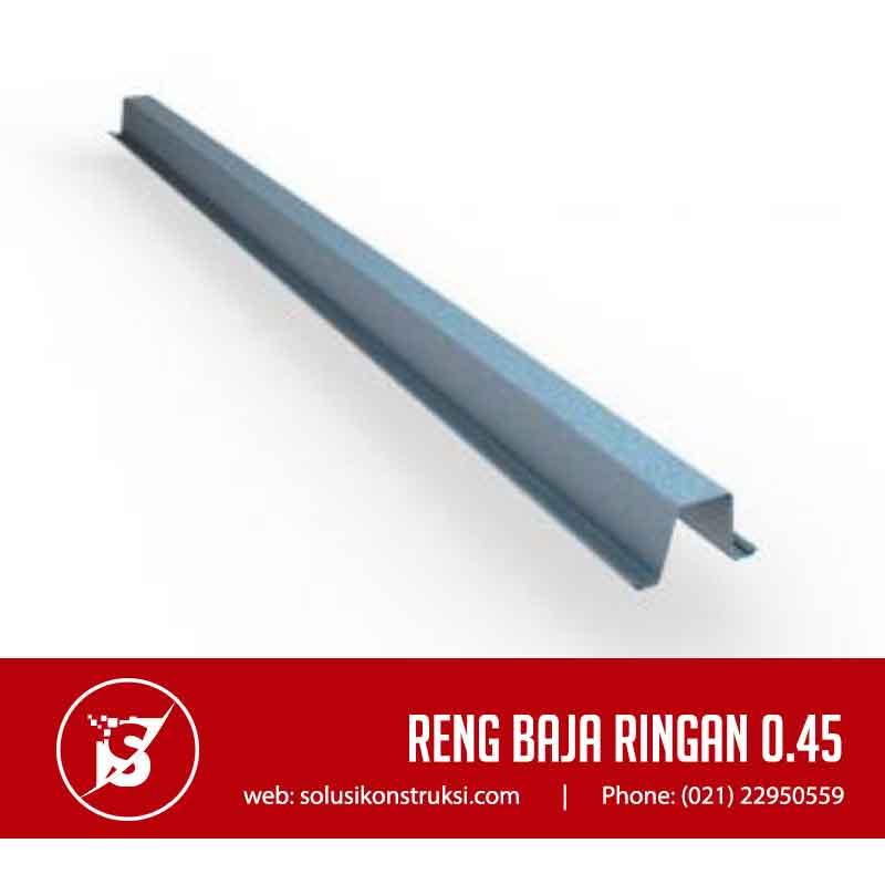 tebal reng baja ringan 0 45 supplier material konstruksi