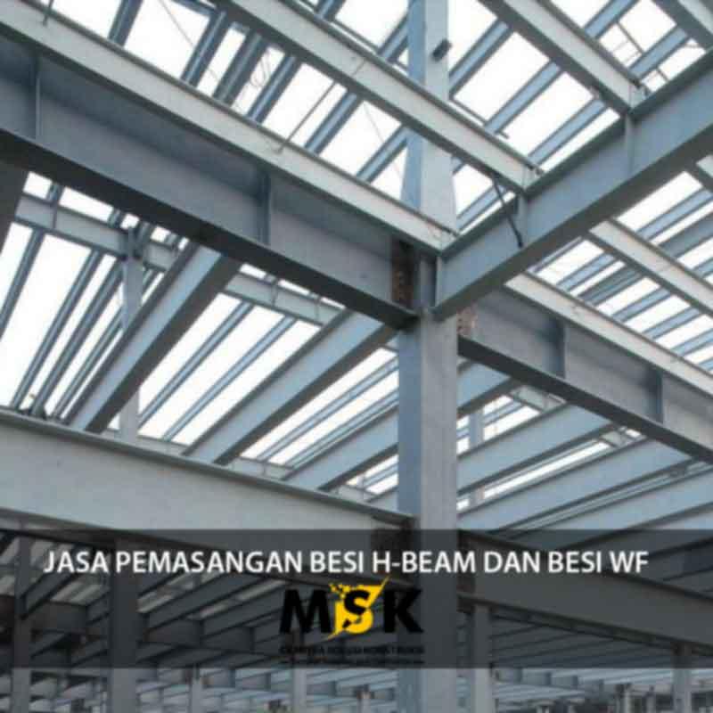 Jasa Pemasangan Besi HBeam dan Besi WF  Solusi Konstruksi