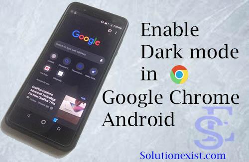 Dark Mode in Chrome Android, dark mode whatsapp, dard mode android, dard mode in google chrome