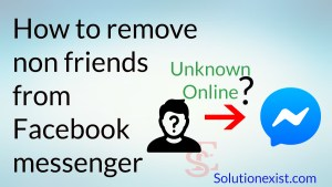 remove non friends from facebook messenger