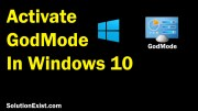 How To Enable God Mode Windows 10 - 2 Clicks only