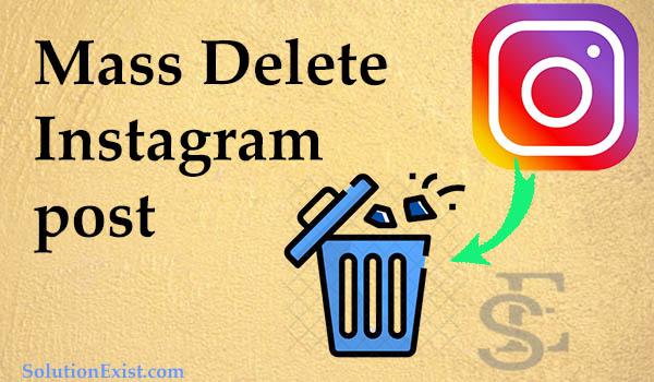 Mass Delete Instagram Posts