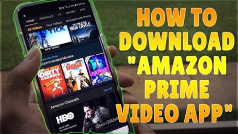 Amazon Streaming App – How to Download Amazon Prime Video App