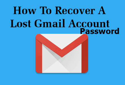 How to Recover Your Lost Gmail Account Password
