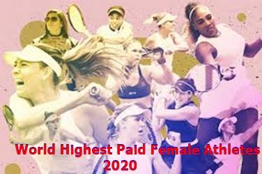 World Highest Paid Female Athletes 2020 – Forbe List 2020