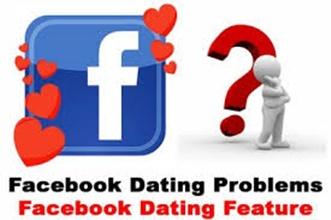 Facebook Dating Problems – Facebook Dating Platform | Facebook Dating Solution