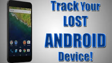 Best Apps to Track Lost Phone or Stolen Android Devices – How To Recover Your Lost Phone