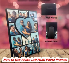 How to Use Photo Lab Multi Photo Frames To Edit And Make Your Pictures Look Great
