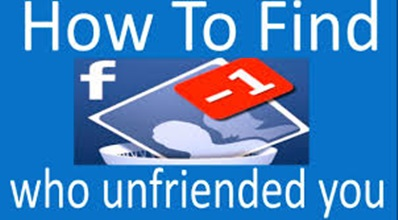 Discover Who Unfriend You On Facebook