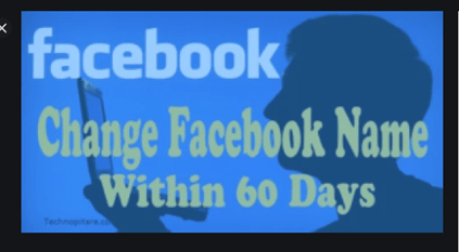 How To Change Name Before 60 Days Limit On Facebook – Change Name Before 60 Days On Facebook