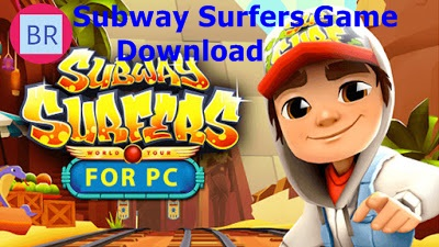 How to Download Subway Surfers Game