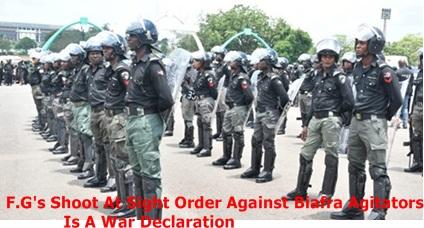 F.G's Shoot At Sight Order Against Biafra Agitators Is A War Declaration – IPOB