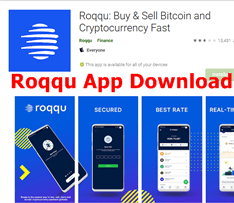 Roqqu App Download For Fast Buying & Selling Of Bitcoin and Cryptocurrency