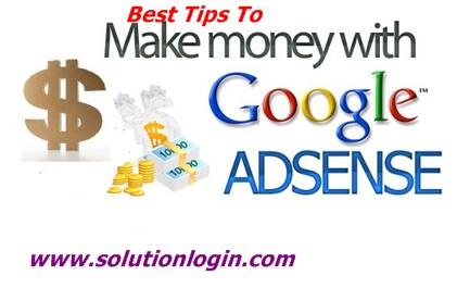 Google AdSense Account – Best Tips to Make Money With Google AdSense