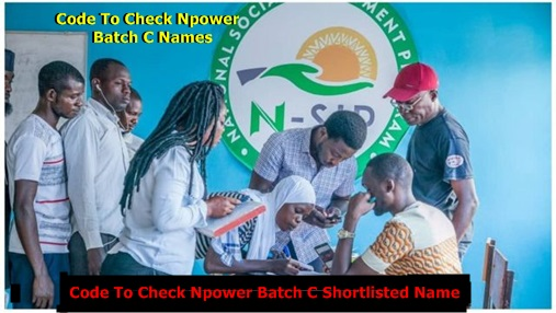 Code To Check Npower Batch C Shortlisted Name