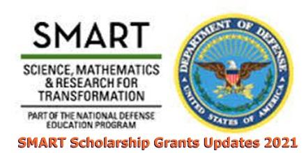 SMART Scholarship Grants Updates 2021/2022