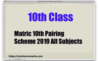 Matric 10th Pairing Scheme 2019 All Subjects
