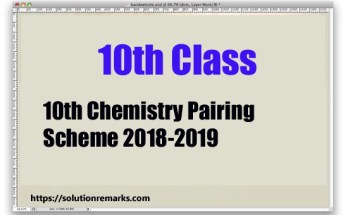 Matric 10th Chemistry Pairing Scheme 2018-2019