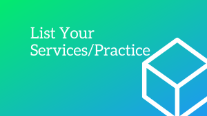 List your practice or service