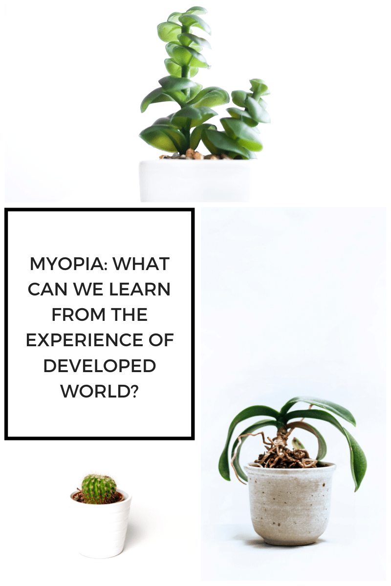 Myopia: What can we learn from the experience of developed World?