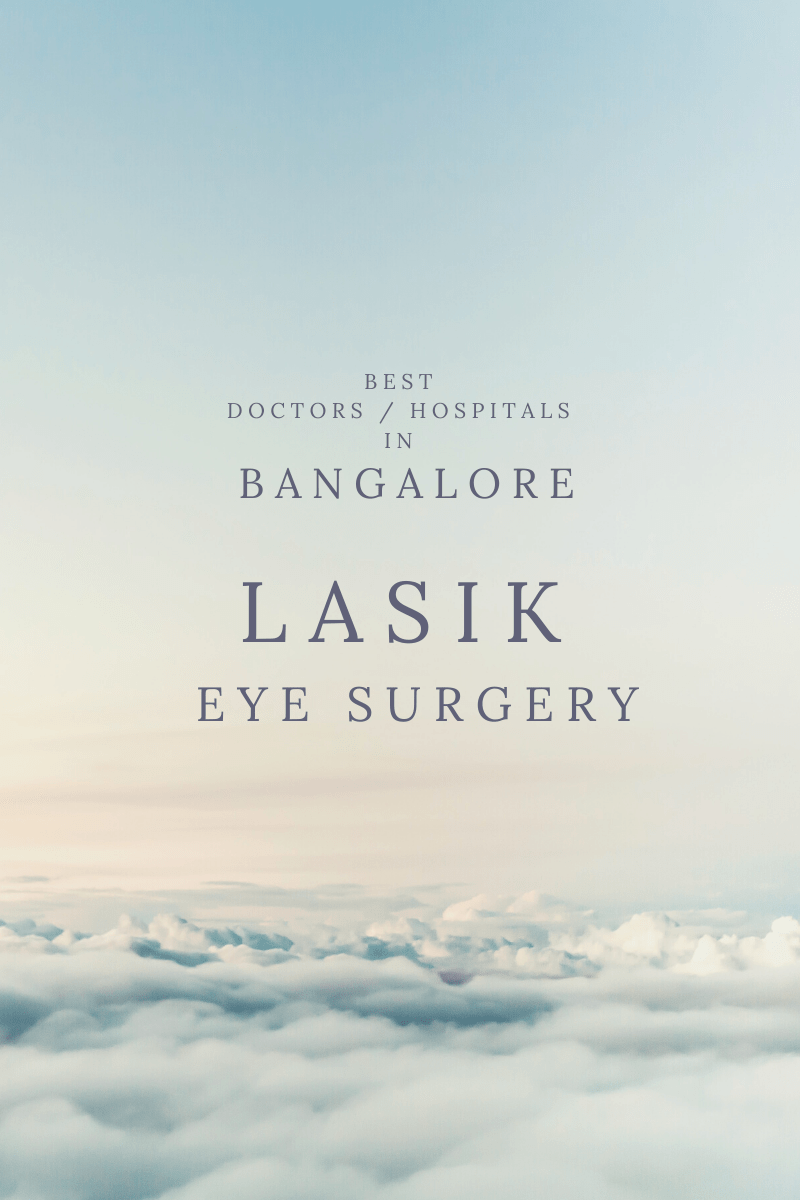 LASIK EYE Surgery Best Doctors Hospitals in Bangalore