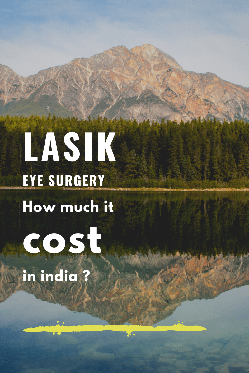 lasik eye surgery cost in india