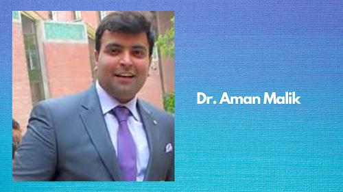 Dr. Aman Malik
