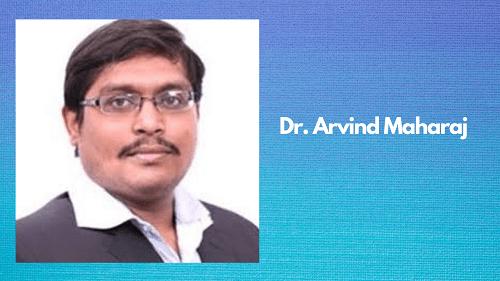 Dr. Arvind Maharaj