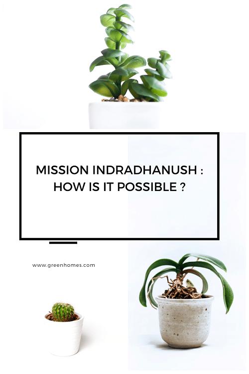 Mission Indradhanus