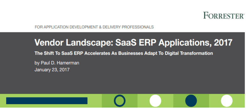 Examining the 2017 Forrester Vendor Landscape for SaaS ERP Applications