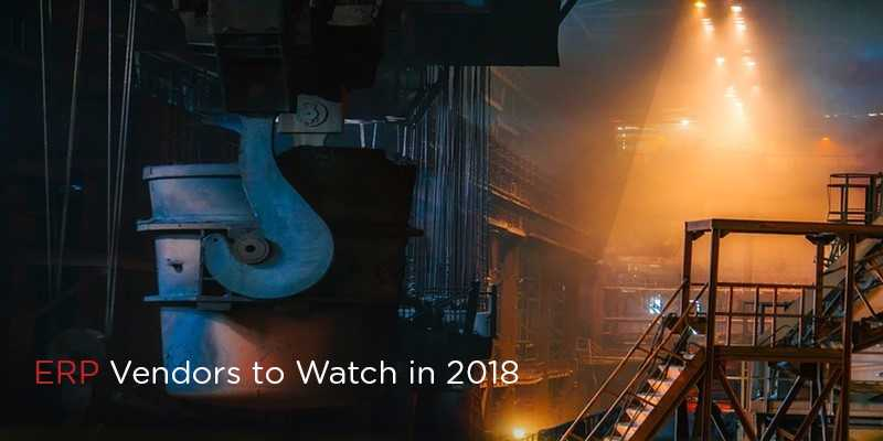 5 ERP Vendors to Watch in 2018