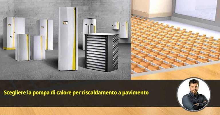 scegliere la pompa di calore riscaldamento a pavimento