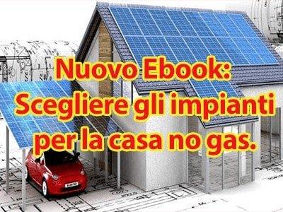 scegliere gli impianti per la casa no gas