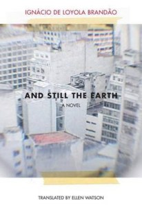 And_Still_The_Earth_Ignacio_de_Loyola_Brandao_Translation_Tamil_Books_Fiction_Lit
