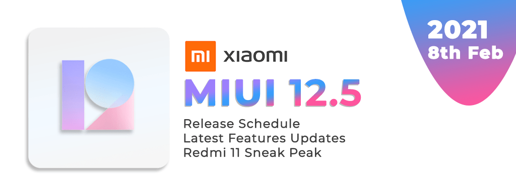 MIUI 12.5 will be released on 8th February, 2021