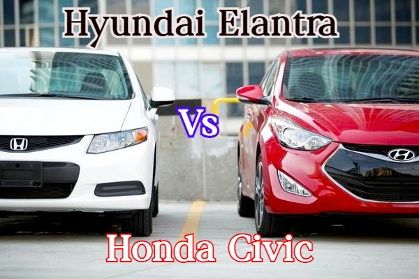 Hyundai Elantra Vs Honda Civic