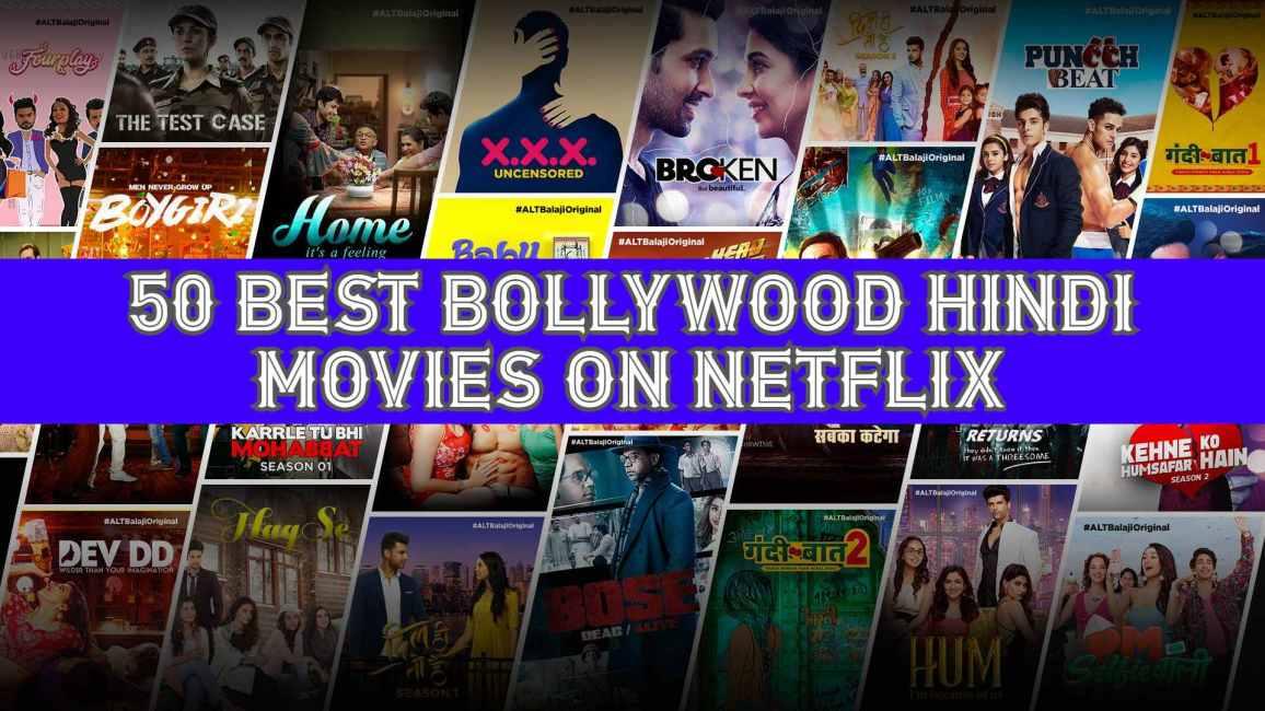 50 Best Bollywood Hindi Movies On Netflix