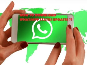 How to download Whatsapp Status Updates in Android